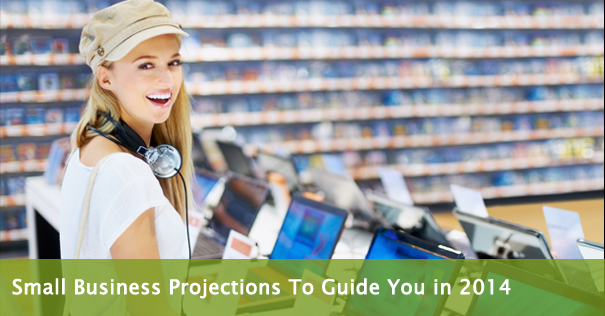 Small Business Projections To Guide You in 2014
