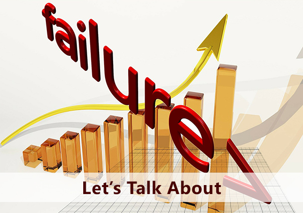 Enough about Success! Let's Talk About Failures