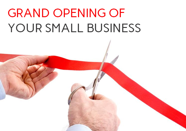 How to Plan the Grand Opening of Your Small Business