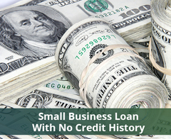 Business Loan With No Credit