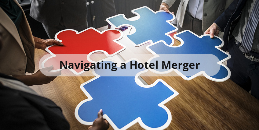 Navigating a Hotel Merger