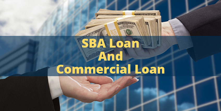 SBA loan and Commercial Loan