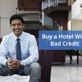 Buy a Hotel With Bad Credit