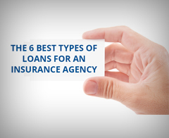 Loans For An Insurance Agency