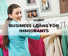 Business Loans for Immigrants