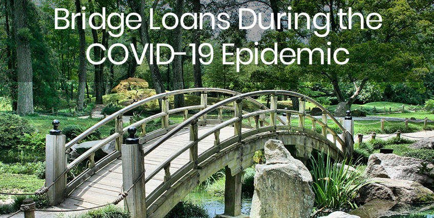 Bridge Loans During the COVID-19 Epidemic
