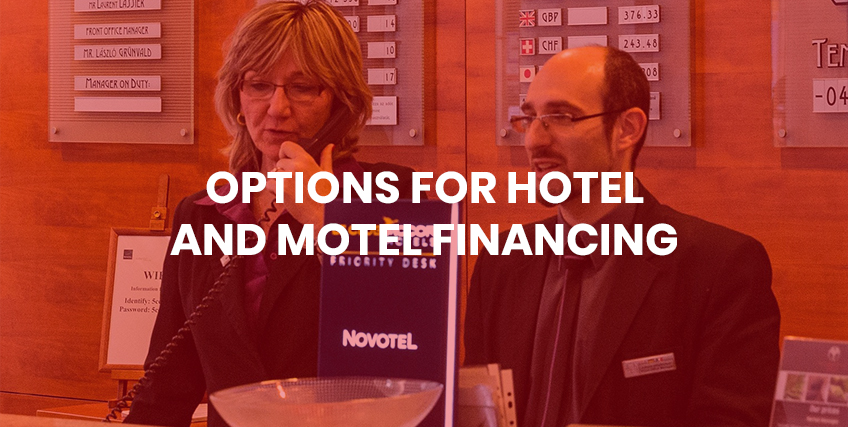 Hotel and Motel Financing