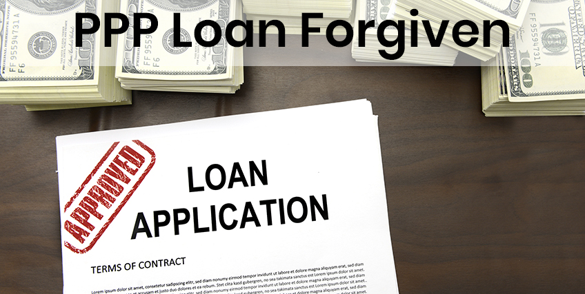 PPP Loan Forgiven