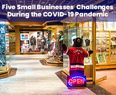 Small Businesses Challenges During the COVID-19 Pandemic