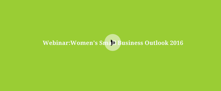Women's Small Business Outlook 2016