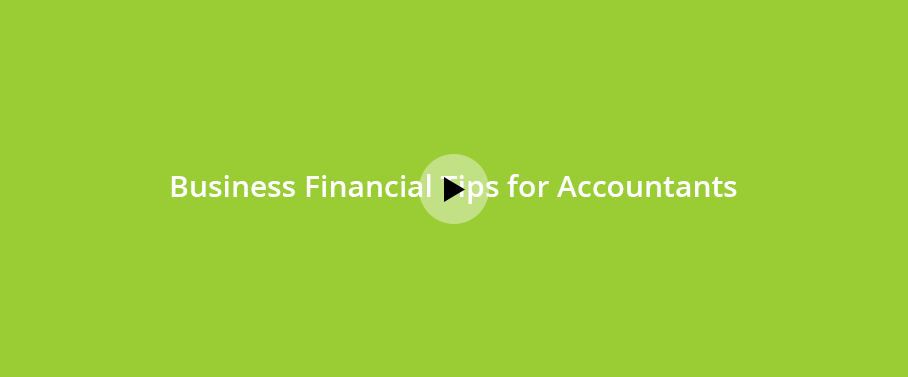Business Financial Tips for Accountants